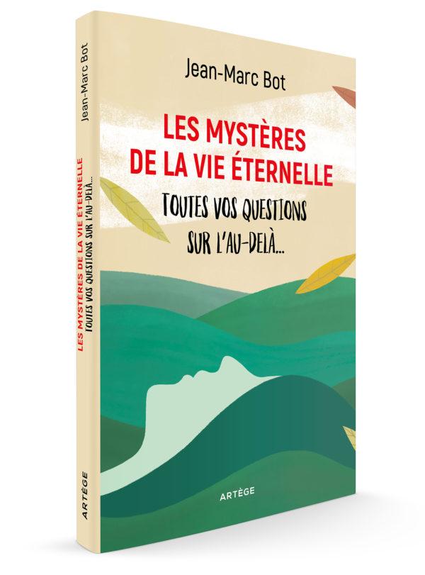 Les Mystères de la vie éternelle